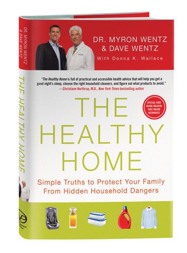 New Book, The Healthy Home, Teaches Consumers How to Reduce Toxins and Hazards In The Home