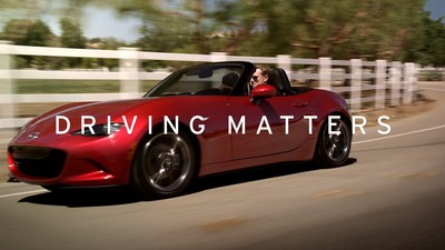 "Mazda Launches All-New Advertising Campaign, ""Driving Matters"""