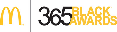 McDonald's 365Black Awards to Recognize Remarkable Leaders in Entertainment, Humanitarianism, Business, Sports and Inspiration for Dedication to Serving Communities