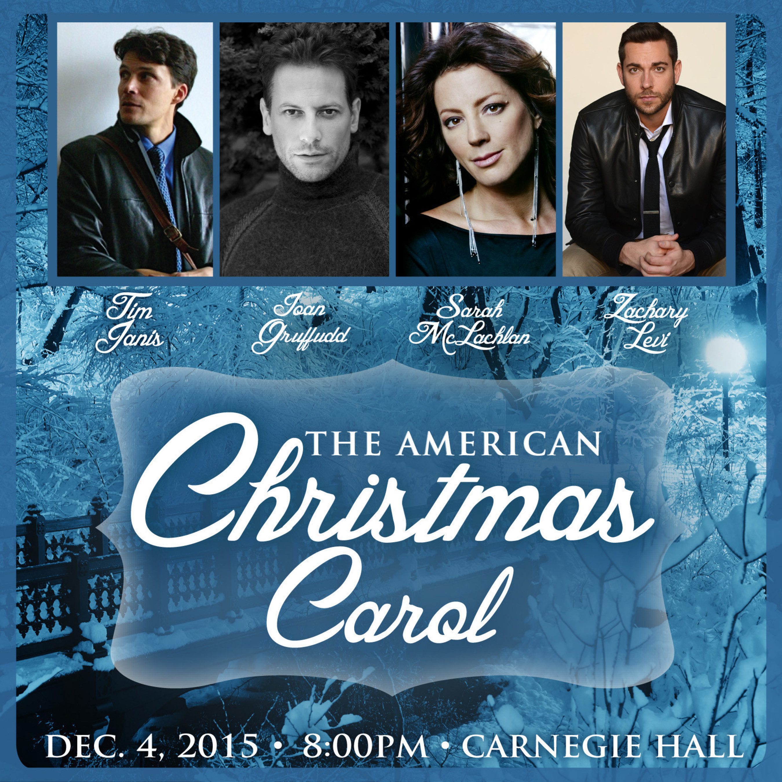 Sarah McLachlan, Ioan Gruffudd, and Zachary Levi join Tim Janis, The American Christmas Carol benefit concert for Kate Winslet's Golden Hat Foundation and The Sarah McLachlan School of Music at Carnegie Hall Dec. 4th