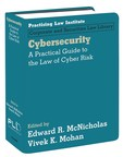 PLI Publishes Cybersecurity, The First Major Legal Treatise On This Crucial Area Of The Law