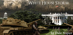 White House Storm (PRNewsFoto/Dale Napier)