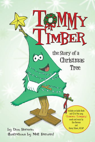 Tommy Timber book cover.(PRNewsFoto/Dr. Don Berman) (PRNewsFoto/DR. DON BERMAN)