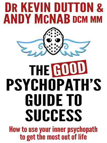How to harness your inner psychopath (PRNewsFoto/Apostrophe Books)
