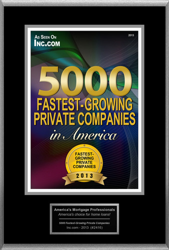 "America's Mortgage Professionals Selected For ""5000 Fastest-Growing Private Companies In America"".   ..."
