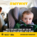 Share why you practice child car seat safety with #MyWhy (PRNewsFoto/NHTSA)