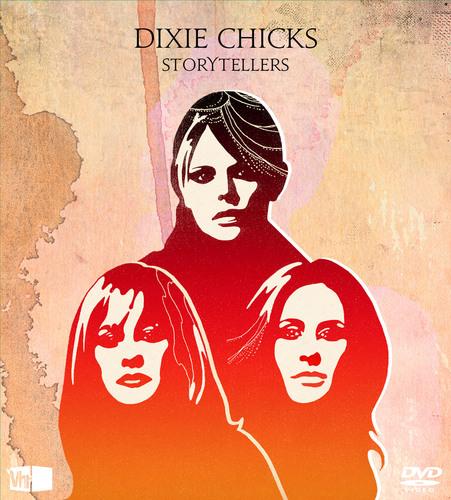 Dixie Chicks' VH1 Storytellers Available November 29