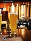 Reliably Benchmark A Brewery's Value With Real-World Data In BVR's New Special Report,