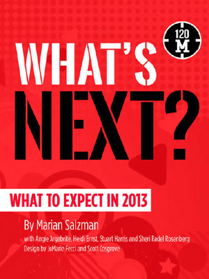 """What's Next? What to Expect in 2013"" by world-renowned trendspotter Marian Salzman.  (PRNewsFoto/120M Books)"