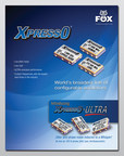 Fox's XpressO-ULTRA Oscillators Now Available in Updated Brochure (PRNewsFoto/Fox Electronics)
