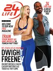 The cover of the premier issue of 24LIFE features NFL star Dwight Freeney and obstacle racer Cassidy Watton