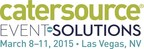 Catersource and Event Solutions Conference & Tradeshow will run from March 8-11, 2015 at Caesars Palace and the Las Vegas Convention Center in Las Vegas, NV.