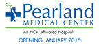 Pearland Medical Center Opening January 2015.