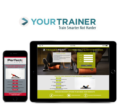 Perfect Fitness, the market-leading designer of innovative fitness equipment, and TriggerPoint, the category-leading producer of foam rolling products, today announced a partnership with virtual training platform Your Trainer - making training available anywhere, anytime to help users unlock their body's full workout potential and promote successful recovery.