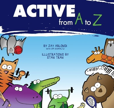 """""""Active from A to Z"""", The International Health Racquet & Sportsclub Association's first children's book, is an alphabet book that playfully showcases animals, both real -- such as frogs playing Frisbee and kangaroos kickboxing, and unreal -- such as a mythical Unicorn riding a unicycle, and combines them with fun facts about activity. The goal is to show that both physical activity and learning are both lots of fun. (PRNewsFoto/IHRSA)"""
