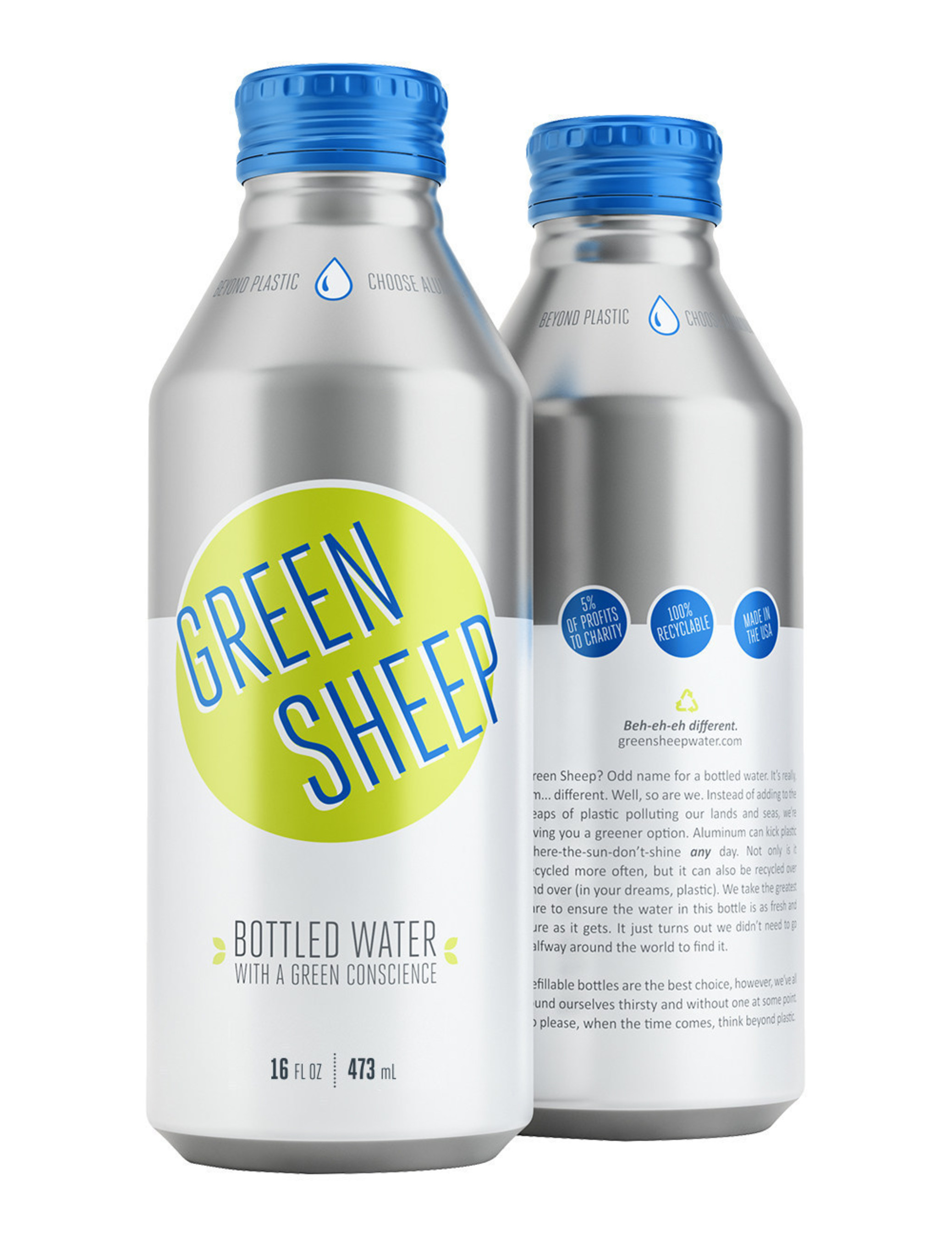 """Green Sheep Water - """"the bottled water with a green conscience"""" - is launching in infinitely recyclable, 16-ounce aluminum bottles made by Ball Corporation, instead of the usual (and less frequently recycled) plastic, glass or carton packaging."""