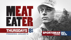 "Sportsman Channel's ""MeatEater"" Premieres Jan. 8 at 8 PM (PRNewsFoto/Sportsman Channel)"