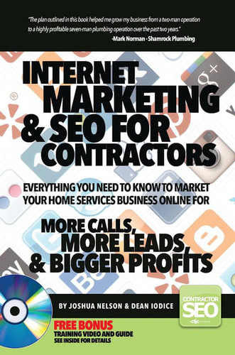 Book Cover for 'Internet Marketing & SEO For Contractors' by Josh Nelson and Dean Iodice.  ...