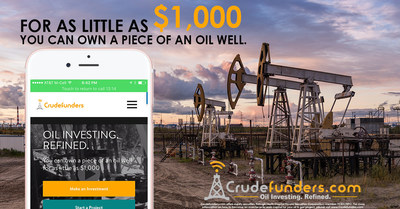 Crudefunders is the FIRST online crowdfunding portal to offer direct investment in oil well drilling projects to non-accredited investors and accredited investors. It is an innovative, technology enabled Marketplace that provides a unique opportunity for all types of investors to directly participate in Oil & Gas projects for as little as $1,000 per investment.