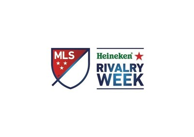 MLS Heineken(R) Rivalry Week Kicks Off Its Second Annual Slate Of Marquee Matchups And Activities