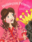 Bubblegum Princess book cover.  (PRNewsFoto/New York Media Works, LLC)