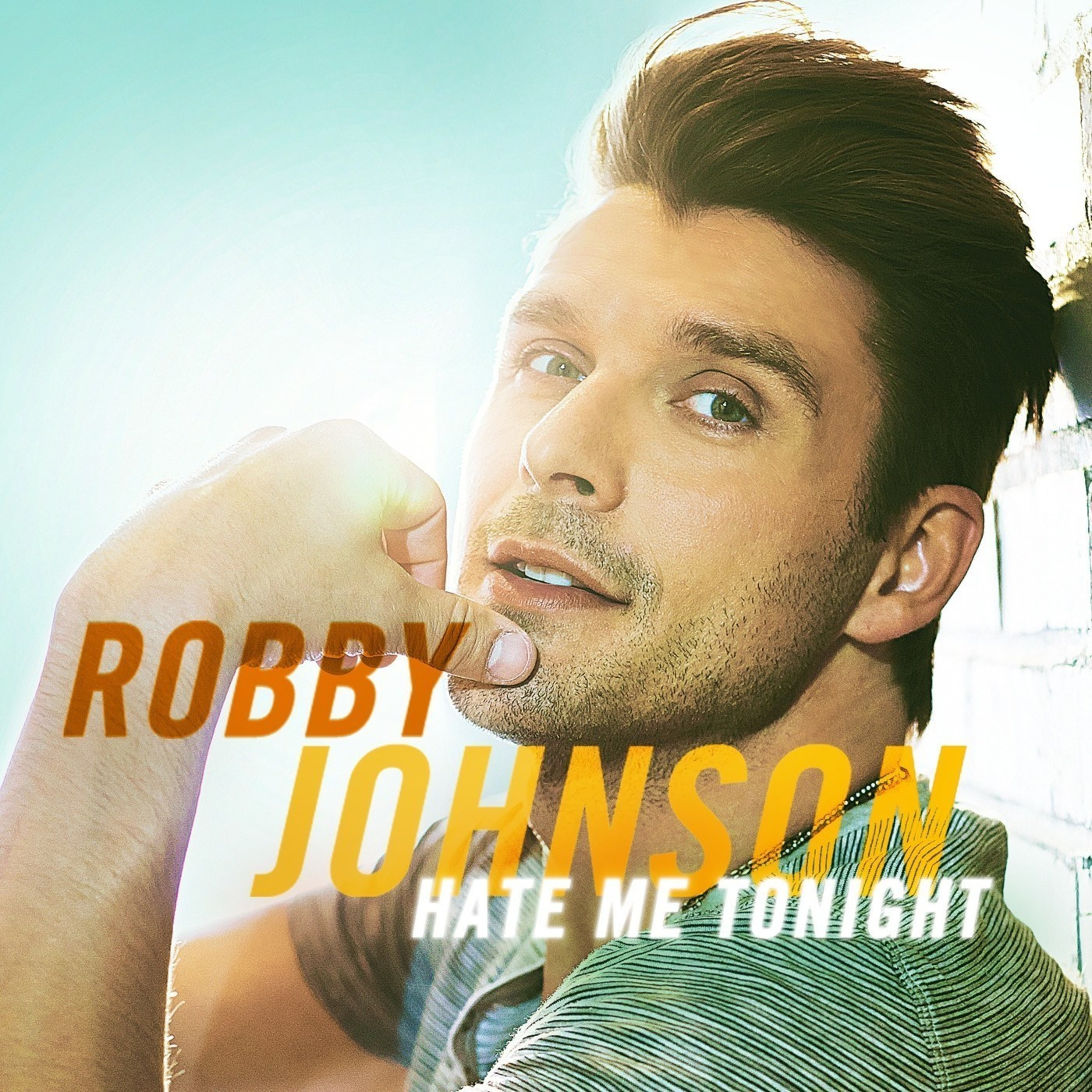 Robby Johnson Seeks Love For 'Hate Me Tonight' Single From Upcoming Don't Look Back Album