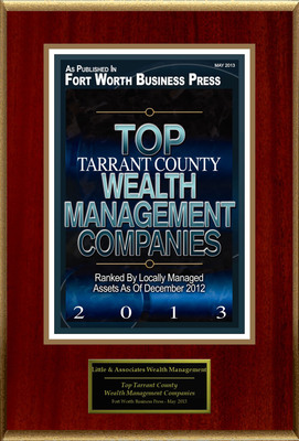 "Little & Associates Wealth Management Selected For ""Top Tarrant County Wealth Management Companies.""  (PRNewsFoto/Little & Associates Wealth Management)"