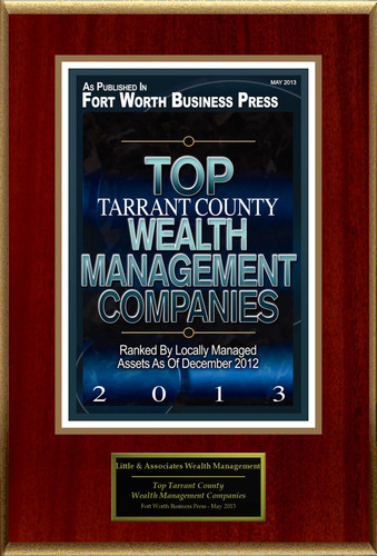 "Little & Associates Wealth Management Selected For ""Top Tarrant County Wealth Management Companies.""  ..."