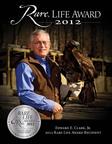 Wildlife Advocate Edward E. Clark wins 2012 Eagle Rare, Rare Life Award.  (PRNewsFoto/Buffalo Trace Distillery)