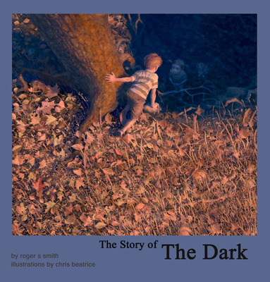 """""""The Story of the Dark"""" Cover.  (PRNewsFoto/Dr. Roger Smith)"""