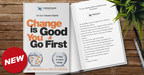 Custom edition of Change Is Good, You Go First by Mac Anderson and Tom Feltenstein.