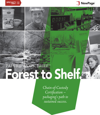 NEWPAGE INTRODUCES THIRD PAPER@WORK BRIEF: Forest to Shelf. Chain-of-Custody Certification - packaging's path to sustained success. (PRNewsFoto/NewPage Corporation)