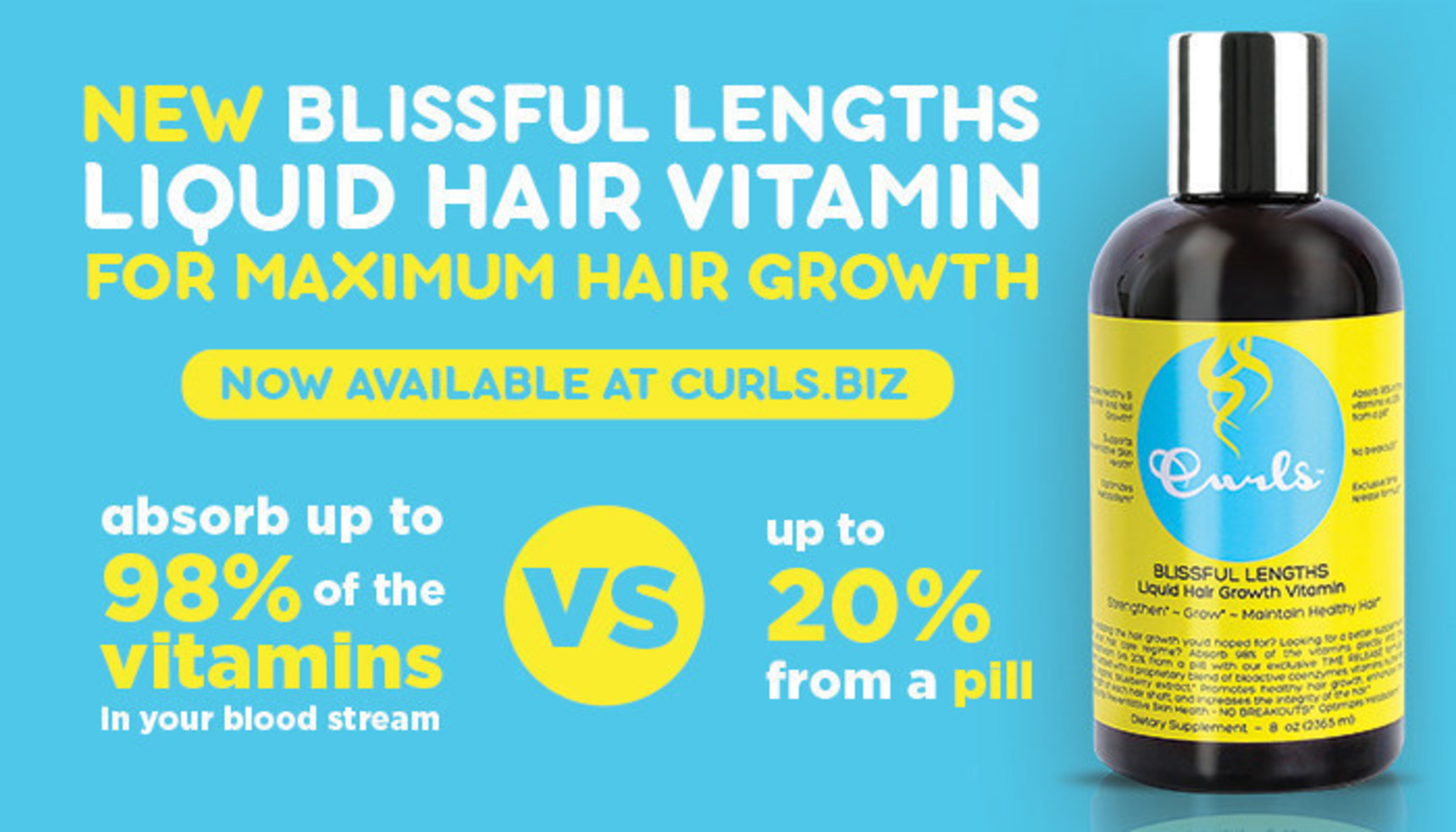 For more information on CURLS Blissful Lengths Liquid Hair Growth Vitamin, visit www.CURLS.biz.