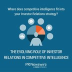 How Investors Relations Officers are Gathering Critical Competitive Intelligence Today