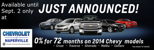 Chevrolet of Naperville is offering a number of popular models to be financed at zero percent APR over 72 months. (PRNewsFoto/Chevrolet of Naperville)
