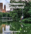 Every Neighborhood has a Naturehood www.discovertheforest.org