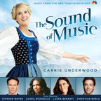 Sony Masterworks Releases Television Soundtrack To NBC's Live Broadcast of 'The Sound of Music' Starring Six-Time Grammy Winner Carrie Underwood