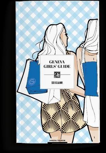 @GenevaTourism - Geneva Girlsâeuro(TM) Guide cover (PRNewsFoto/Geneva Tourism)