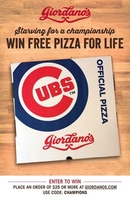 STARVING FOR A CHAMPIONSHIP? Satisfy A Lifetime Hunger With Giordano's: WIN FREE PIZZA FOR LIFE.