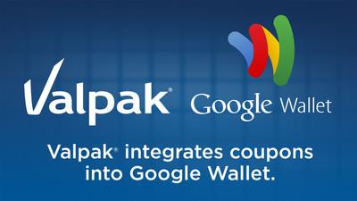 Valpak Integrates Coupons into Google Wallet.  (PRNewsFoto/Valpak)