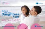 Fathers Incorporated Launches National Save Our Daughters Night on May 8th; Nationwide