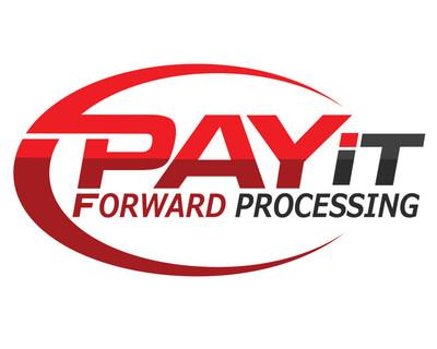 Pay it Forward Processing (PRNewsFoto/Pay it Forward Processing)
