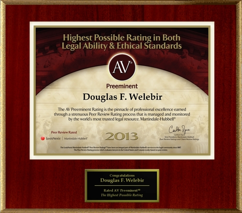 Attorney Douglas F. Welebir has Achieved the AV Preeminent® Rating - the Highest Possible Rating