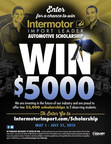 Enter for a chance to win a $5,000 Intermotor(R) Scholarship