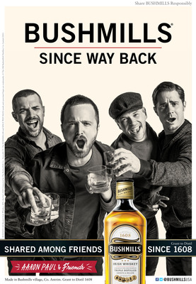 Actor Aaron Paul And Friends Join Bushmills 'Since Way Back' Program.  (PRNewsFoto/Diageo)