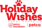 The Petco Foundation Donates $750,000 to Spread Holiday Cheer to Deserving Organizations with the Holiday Wishes Campaign
