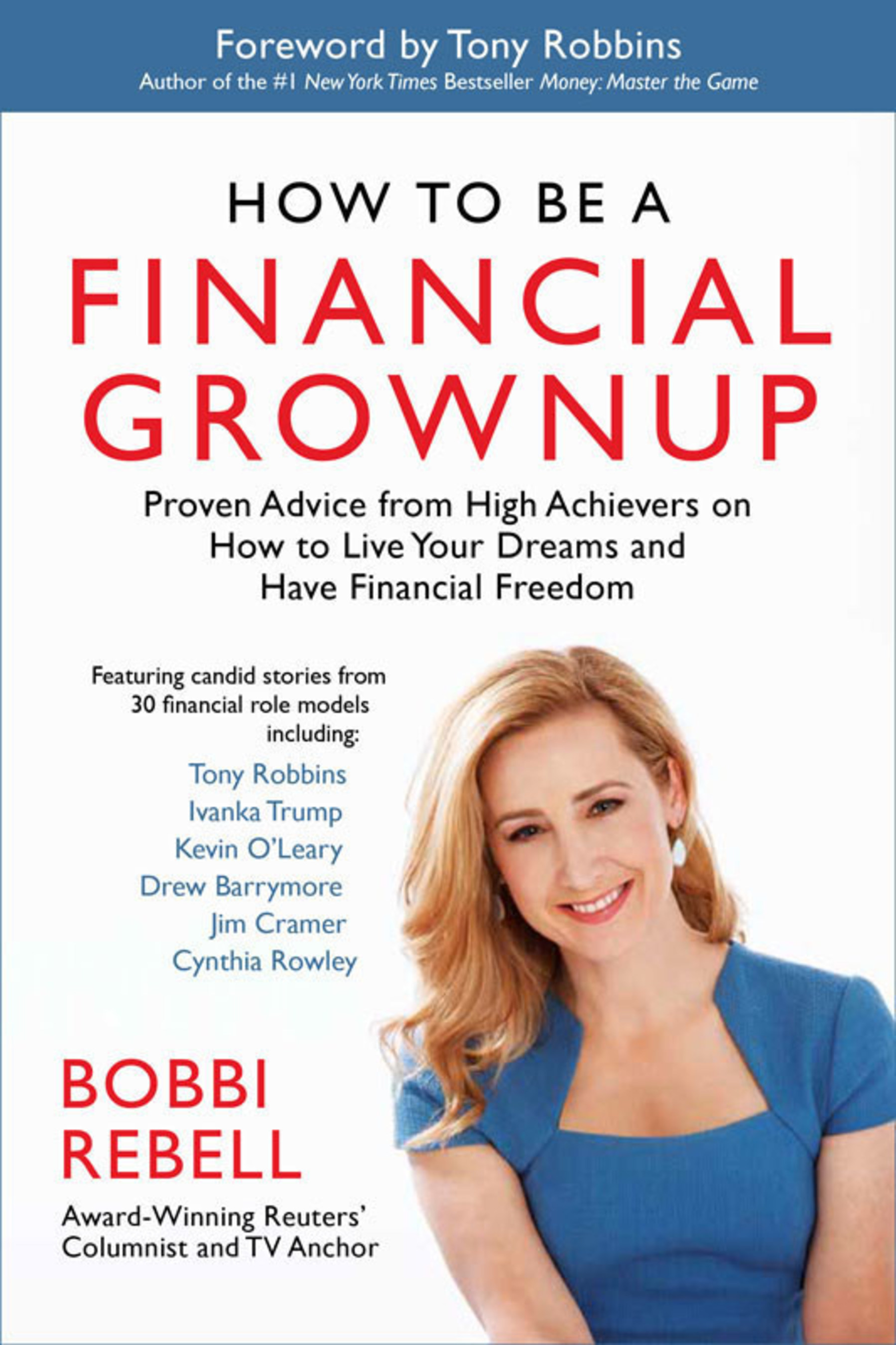 How to Be a Financial Grownup by Bobbi Rebell, Foreword by Tony Robbins