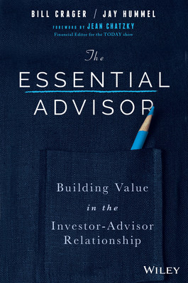The Essential Advisor Book authored by Bill Crager and Jay Hummel, published by Wiley