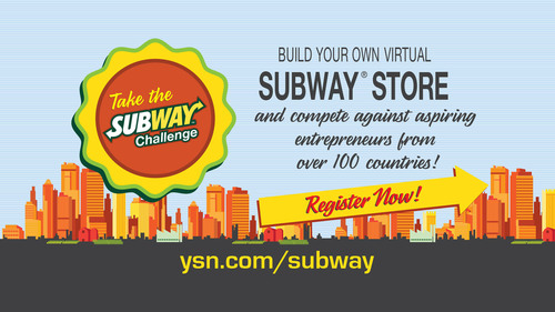 "The SUBWAY(R) restaurant chain, along with Young & Successful Media launches the online ""Build Your Own Virtual Subway Challenge"" to inspire young, would-be entrepreneurs from around the world, to learn about business.  (PRNewsFoto/SUBWAY Restaurants)"