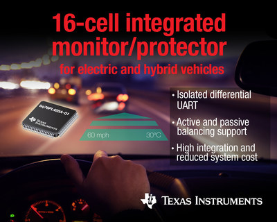 TI delivers first 16-cell integrated Li-ion monitor and protector for hybrids, electric vehicles and grid storage